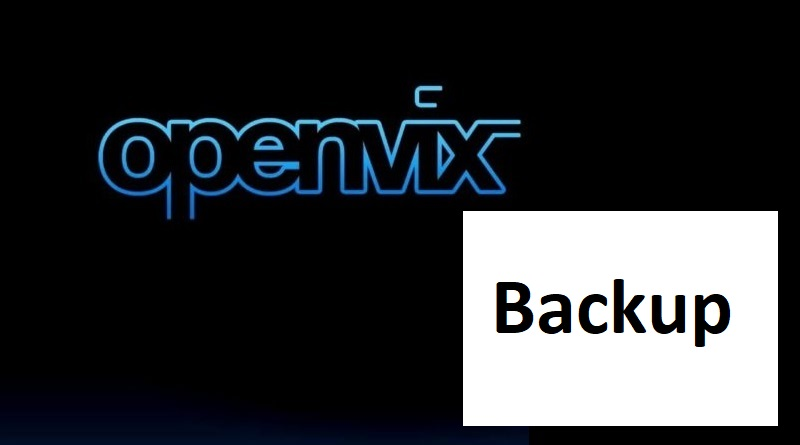 TUTORIAL] How to make backup on OpenVIX – ENIGMA2